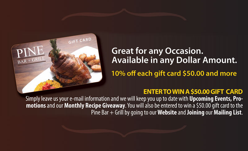 Pine Bar + Grill Gift Cards